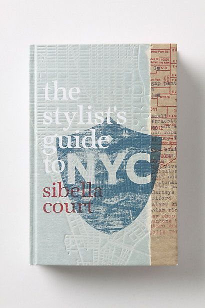 The stylist Guide to NYC Sibella Court Personal Stylist July 2013 Anthropologie Picks